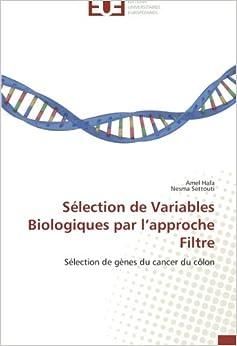 Sélection de Variables Biologiques par l'approche Filtre: Sélection