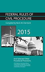 Federal Rules of Civil Procedure and Selected Other Procedural Provisions by Clermont Kevin