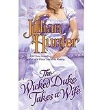 The Wicked Duke Takes a Wife (0345503953) by Hunter, Jillian