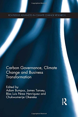 Carbon Governance, Climate Change and Business Transformation (Routledge Advances in Climate Change Research) (Carbon Accounting compare prices)