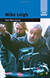 img - for Mike Leigh (British Film Makers MUP) book / textbook / text book