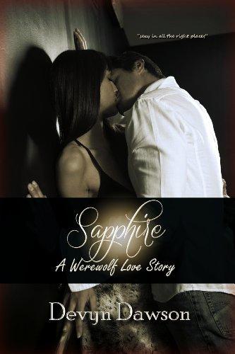 Sapphire, A Werewolf Love Story by Devyn Dawson