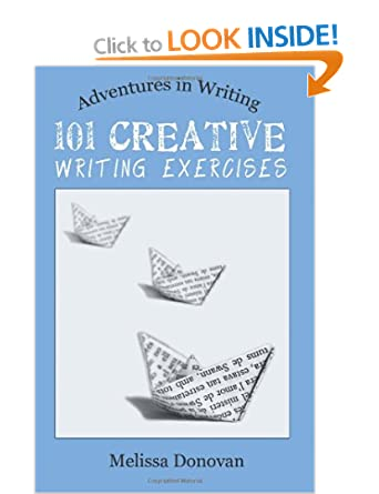 Image: Cover of 101 Creative Writing Exercises by Melissa Donovan