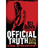 img - for By Rex Brown - Official Truth, 101 Proof: The Inside Story of Pantera (2.10.2013) book / textbook / text book