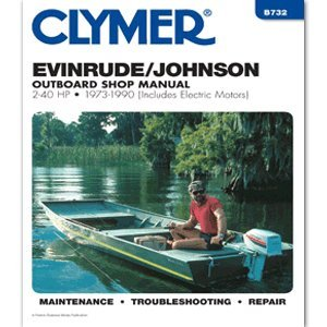 The Amazing Quality Clymer Evinrude/Johnson 2-40 Hp Outboards (Includes Electric Motors) (1973-1990)