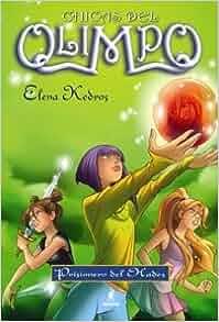 CHICAS DEL OLIMPO 3 PRISIONEROS DEL HADES: ELENA KEDROS: 9788427200838