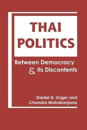 Thai Politics: Between Democracy and its Discontents