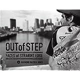 Out of Step: Faces of Straight Edge ~ Raymond McCrea Jones