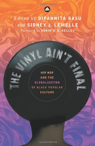 The Vinyl Ain't Final: Hip-Hop and the Globalisation of...