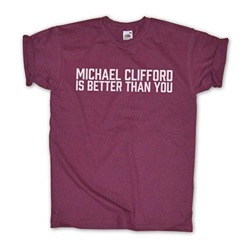 """Outsider. Maglietta """"Michael Clifford is better than you"""", tutti i colori/taglie–unisex [lingua inglese] borgogna s"""