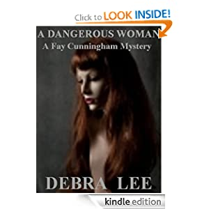 A Dangerous Woman Debra Lee