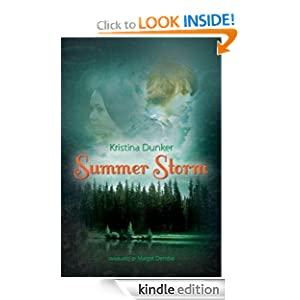 Kindle Book Bargains: Summer Storm, by Kristina Dunker (Author), Margot Bettauer Dembo (Translator). Publisher: AmazonCrossing (July 26, 2011)