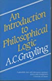 An introduction to philosophical logic (0389203009) by Grayling, A. C