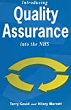 img - for Introducing Quality Assurance into the NHS: Practical Experience from Wandsworth Continuing Care Unit by Terry Gould (1992-06-18) book / textbook / text book