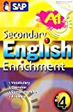 Secondary English Enrichment Book 4 (Sap)