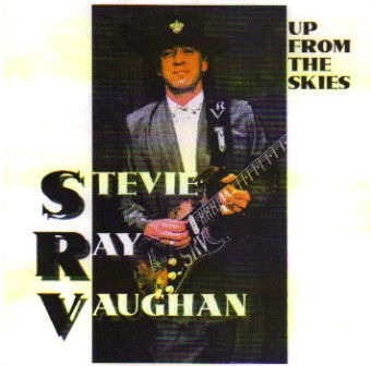 Up From the Skies by Stevie Ray Vaughan