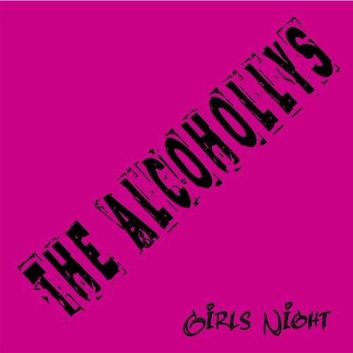 The Alcohollys-Girls Night-CDREP-FLAC-2014-CATARACT