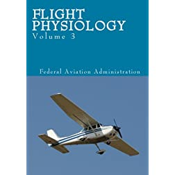 Flight Physiology - Volume 3