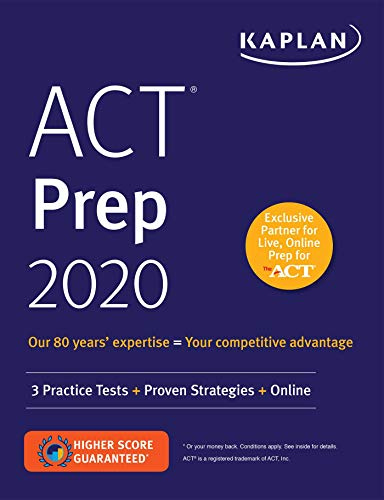 ACT Prep 2020 3 Practice Tests + Proven Strategies + Online (Kaplan Test Prep) [Kaplan Test Prep] (Tapa Blanda)