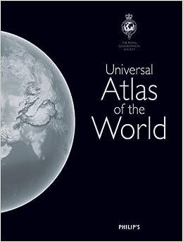 Philip's Universal Atlas of the World (Philips Atlas)