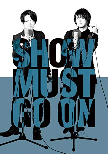 SHOW MUST GO ON/[DVD]