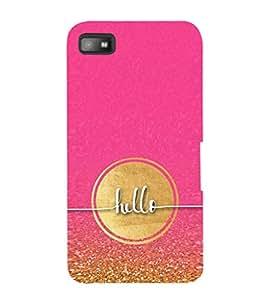 EPICCASE Hello Mobile Back Case Cover For BlackBerry Z10 (Designer Case)