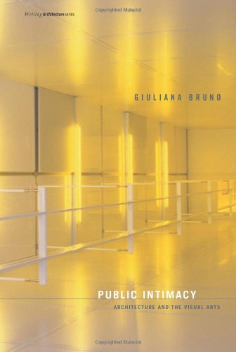 Public Intimacy: Architecture and the Visual Arts...