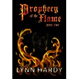 Prophecy of the Flame - Book Two ~ Lynn Hardy