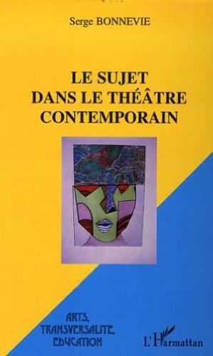 Le sujet dans le théâtre contemporain