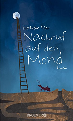 Nachruf auf den Mond: Roman von Nathan Filer