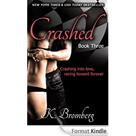 Crashed (The Driven Book 3) (English Edition)