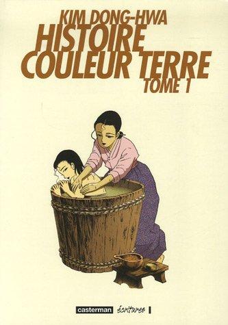 Histoire couleur terre, T.01