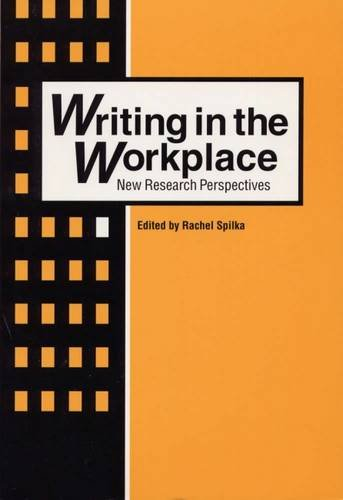 Writing in the Workplace: New Research Perspectives