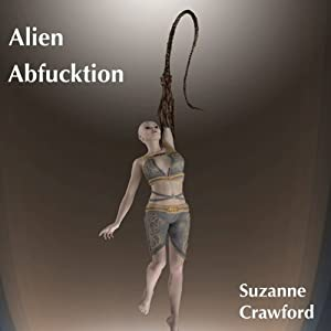 Alien Abf---ktion Audiobook
