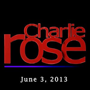 Charlie Rose: John McCain and Rahm Emanuel, June 3, 2013 | [Charlie Rose]