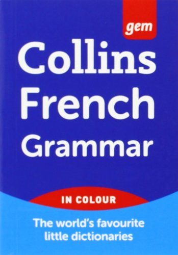 Collins GEM French Grammar (French Edition) PDF
