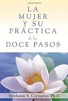 Spanish A Woman's Way through the Twelve Steps: Spanish translation (Spanish Edition)