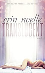 Translucent (Luminous Book 1)