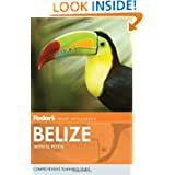Fodor's Belize: with Tikal and Other Mayan Sites in Guatemala (Travel Guide)