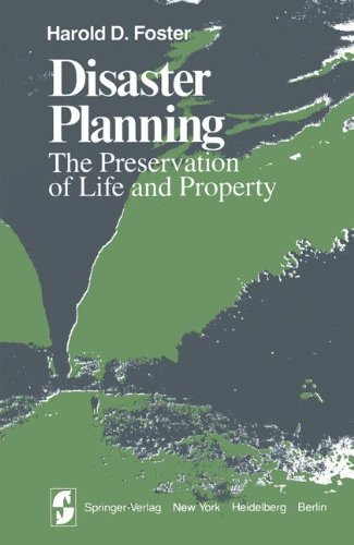 Disaster Planning: The Preservation of Life and Property (Springer Series on Environmental Management)