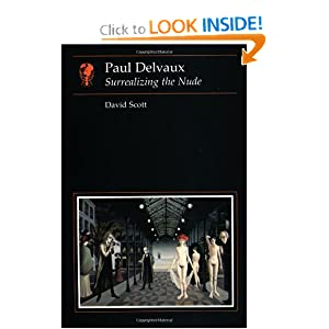 art book culture delvaux essay in nude paul reaktion surrealizing Essays in art and culture £1795 print-on-demand edition [more info] buy now paul delvaux surrealizing the nude david scott this book, the first on the.