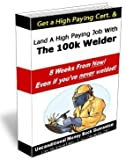 img - for The 100k Welder book / textbook / text book