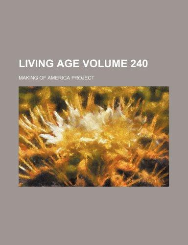 Living age  Volume 240