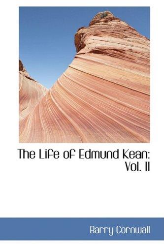The Life of Edmund Kean: Vol. II: 2