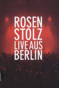 Rosenstolz - Live aus Berlin (Ltd. Pur Edition)