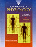 Fundamentals of Physiology A Human Perspective by Sherwood