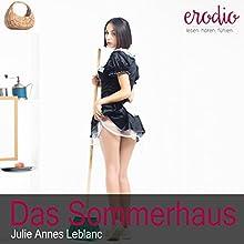 Das Sommerhaus Hörbuch von Julie Annes Leblanc Gesprochen von: Jean Pierre Le Mason