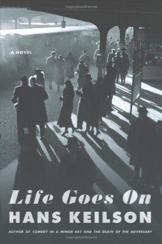 Life Goes On: A Novel