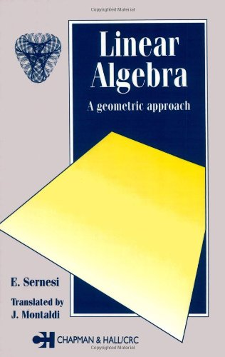Linear Algebra: A Geometric Approach (Chapman Hall/Crc Mathematics Series)