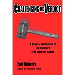 """Challenging the Verdict: A Cross-Examination of Lee Strobel's """"The Case for Christ"""""""